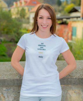 Sei Daham - Damen Shirt Mutig Front 2
